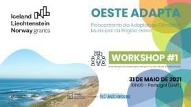 OesteCIM lança projecto 'Oeste Adapta' para que municípios tenham respostas para as alterações climáticas