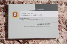 Tribunal do Trabalho sai do Cadaval e regressa a Torres Vedras em 2020
