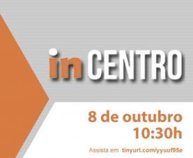 'inCENTRO': Aplicação digital apoia na captação de investimento territorial