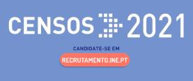 Censos 2021: recrutamento de delegados municipais e sub-regionais
