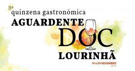 8.ª Quinzena Gastronómica da Aguardente DOC Lourinhã